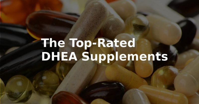 The Best DHEA Supplements 2019 1