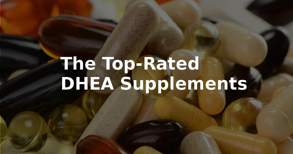 Best DHEA Supplement